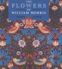 Baker, Derek W. The flowers of William Morris /