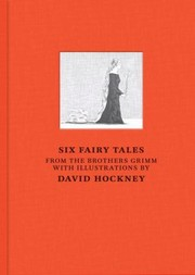 Six fairy tales from the Brothers Grimm /
