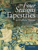 Bath, Michael. The four seasons tapestries at Hatfield House /