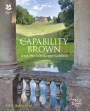Rutherford, Sarah (Freelance consultant), author.  Capability Brown and his landscape gardens /