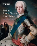 Bonnie Prince Charlie and the Jacobites /
