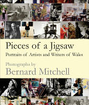 Mitchell, Bernard, author, photographer. Pieces of a jigsaw :
