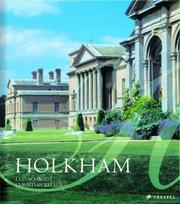 Holkham / edited by Leo Schmidt, Christian Keller and Polly Feversham ; foreword by the Earl of Leicester ; photographs by Frank Dalton ; contributions by: Elizabeth Angelicoussis ... [et al.].