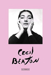 Beaton, Cecil, 1904-1980, photographer.  Cecil Beaton :