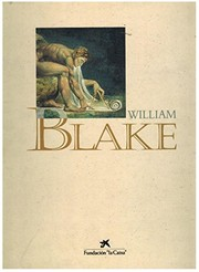 Blake, William, 1757-1827. William Blake, 1757-1827 :
